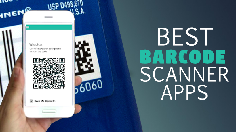 Best QR Code & Barcode Scanning Apps For Android Or iOS